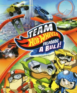 Team Hot Wheels: Felpörög a buli! online mesefilm